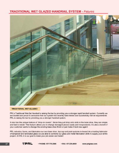 Traditional Wet Glazed Handrail System - Features
