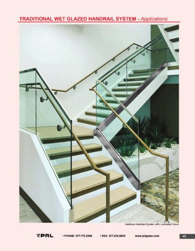 Traditional Wet Glazed Handrail System - Applications