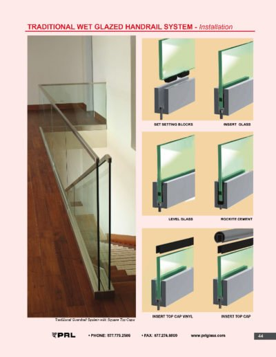 Traditional Wet Glazed Handrail System - Installation