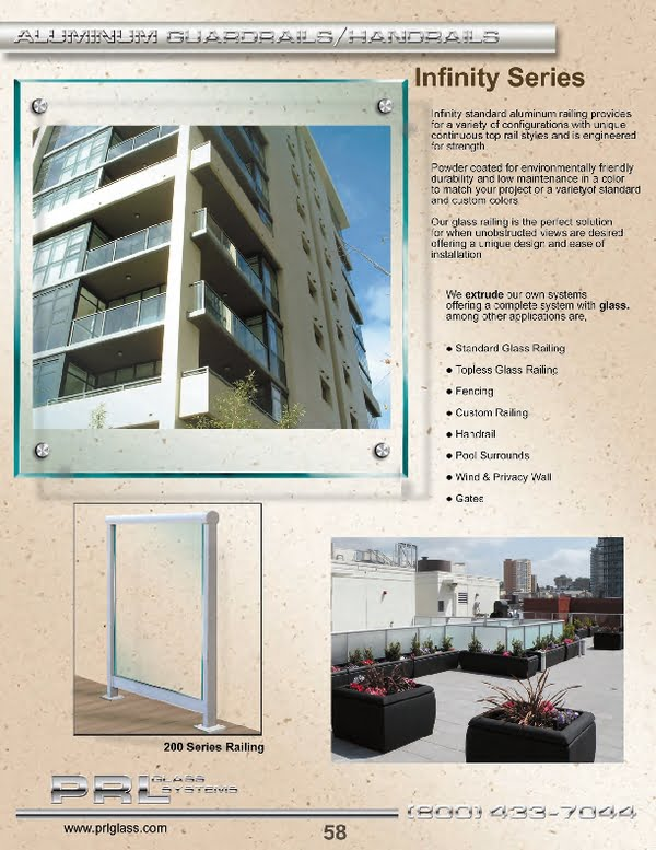 Most of or PRL's glass and aluminum railing systems are offered in conjunction with tempered glass or tempered laminated glass