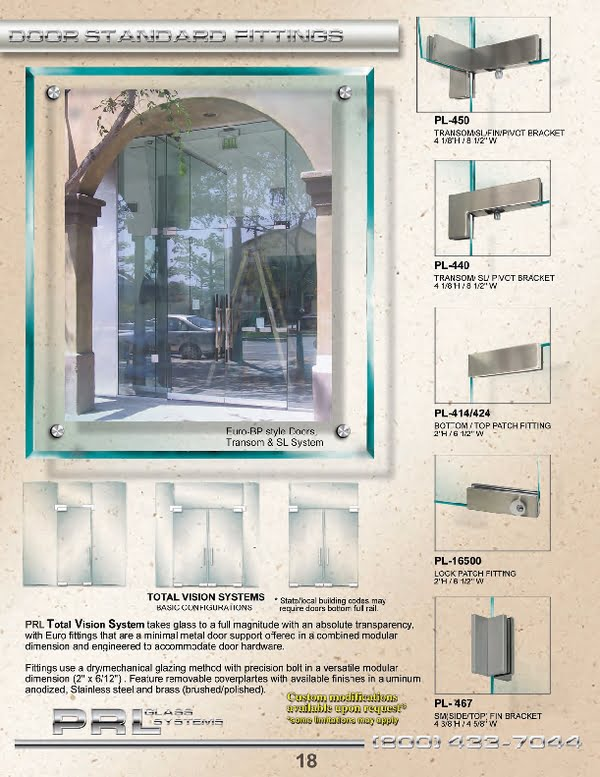 PRL supplies a full line of European Patch Fitting Hardware for All Glass Entrance Systems