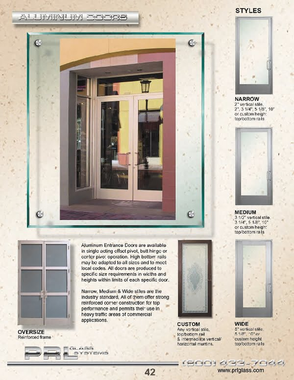 Aluminum doors are available in various stiles and hardware finishes